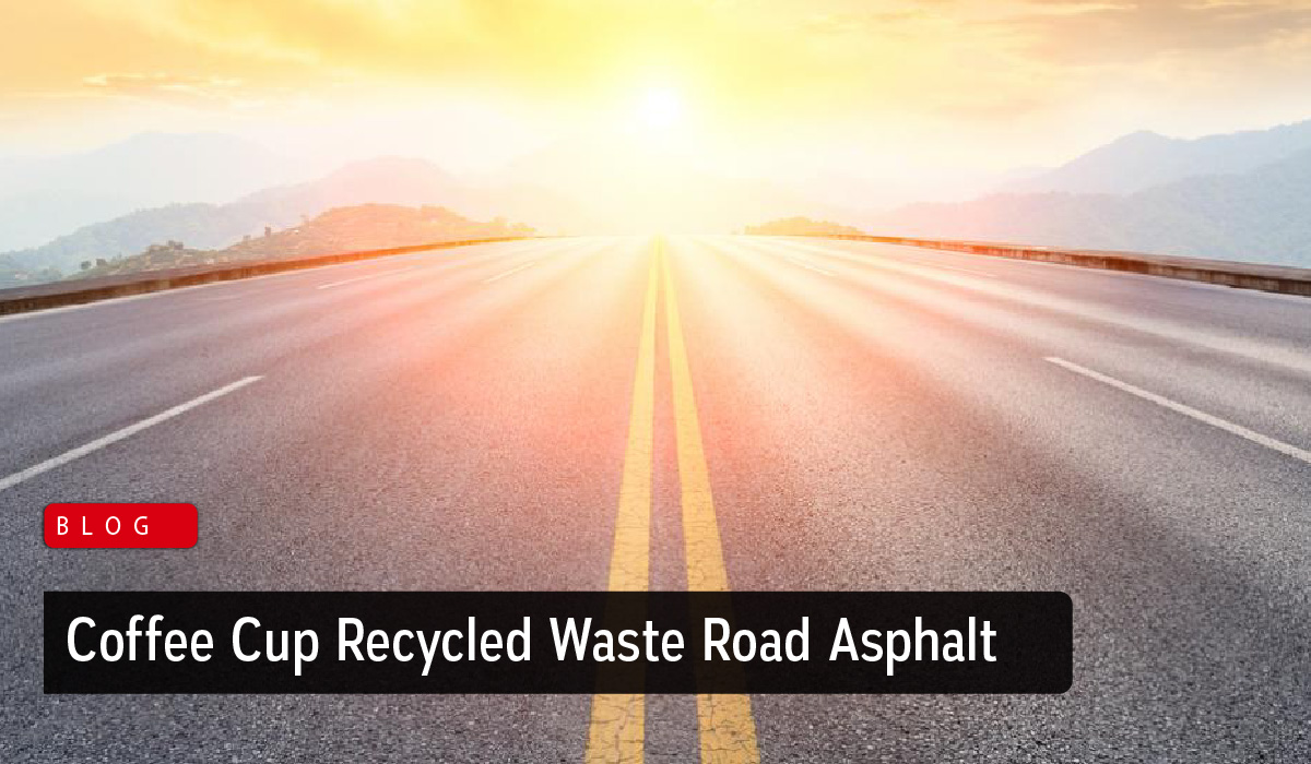 Australia's New Road Asphalt from Coffee Cup Recycled Waste - Zarkon Group News Blog - FAH33M