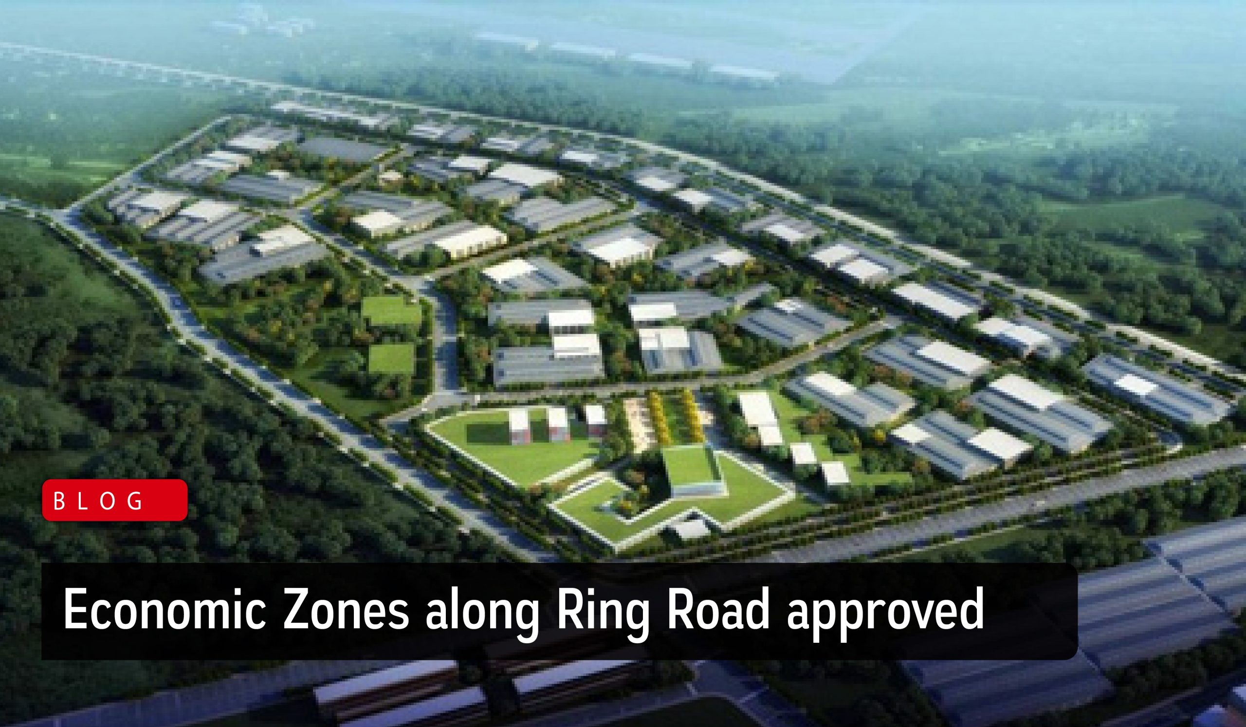 Economic Zones along Ring Road approved - Zarkon Group News Blog - FAH33M