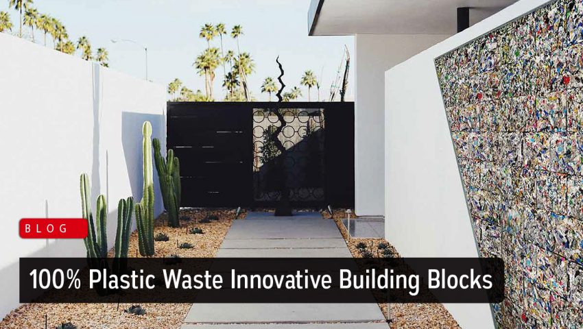 Innovative Building Blocks are made of 100 percent Plastic Waste - Zarkon Group News Blog - FAH33M
